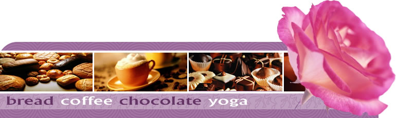bread coffee chocolate yoga